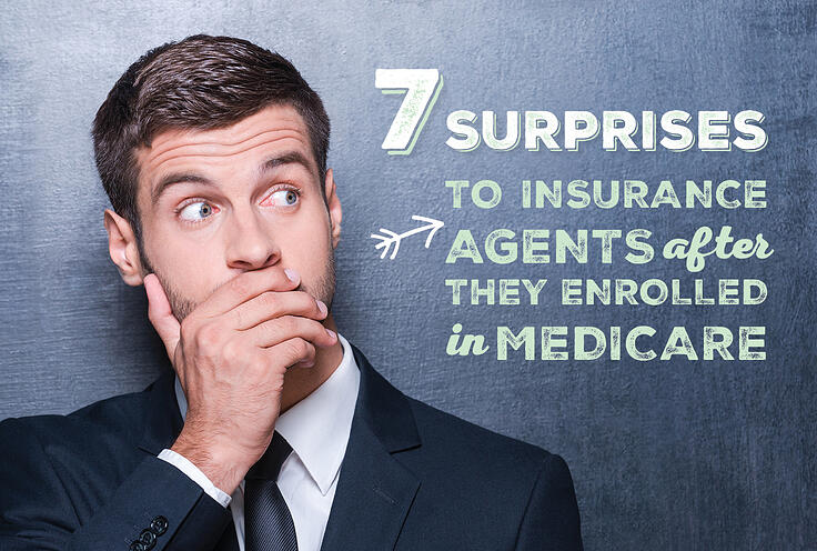 7 Surprises to Insurance Agents After They Enrolled in Medicare