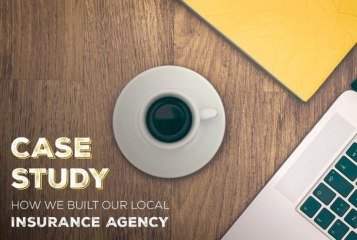 NH-Case-StudyHow We-Built-Our-Local-Insurance-Agency