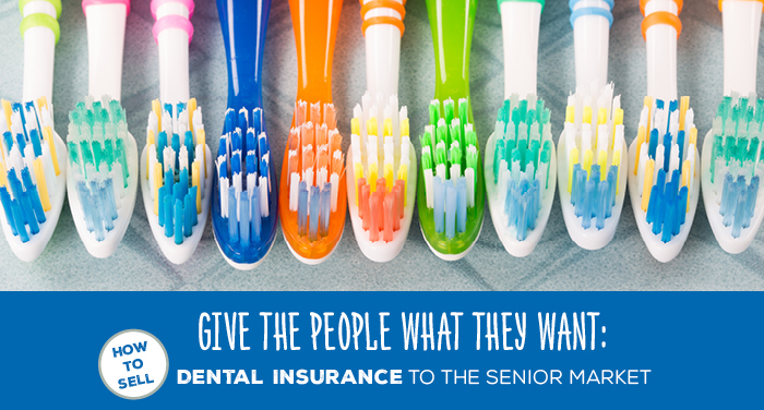 NH-Give-the-People-What-They-Want-How-to-Sell-Dental-Insurance-to-the-Senior-Market
