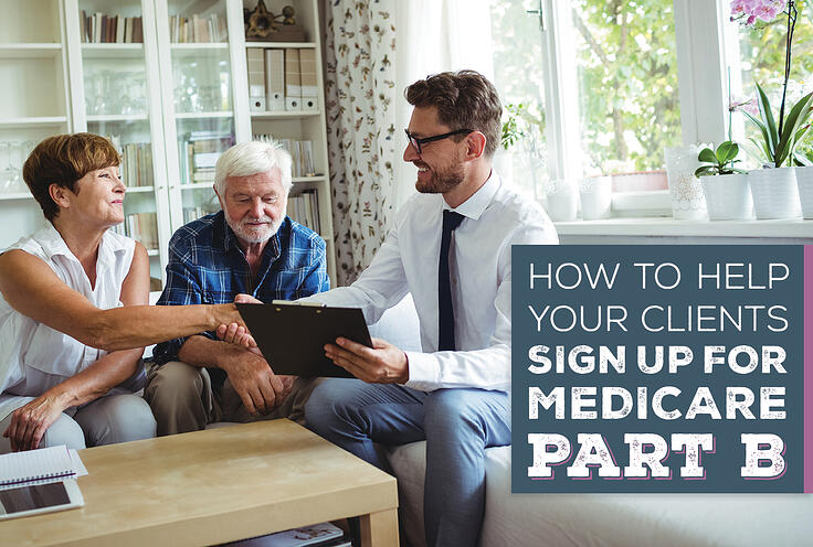 NH-How-to-Help-Your-Clients-Sign-Up-For-Medicare-Part-B