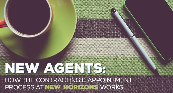 NH-New-Agents-How-the-Contracting-and-Appointment-Process-at-New-Horizons-Works