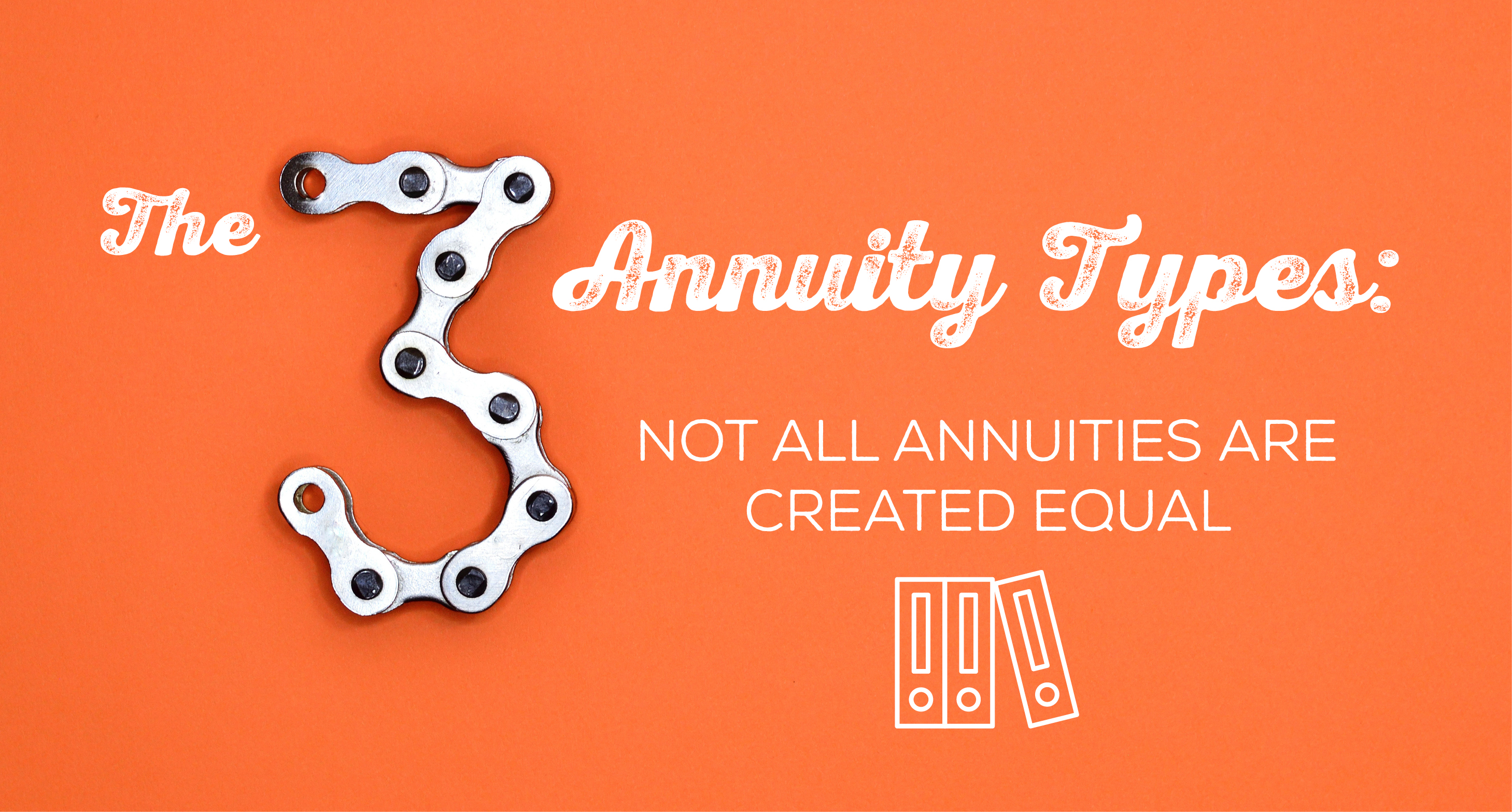 NH-The-3-Annuity-Types-Not-All-Annuities-Are-Created-Equal