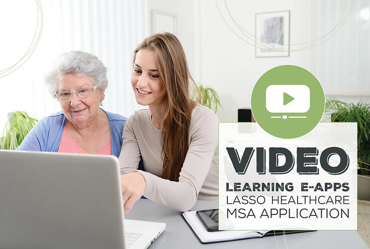 NH-Video-Learning-e-Apps-Lasso-Healthcare-MSA-Application