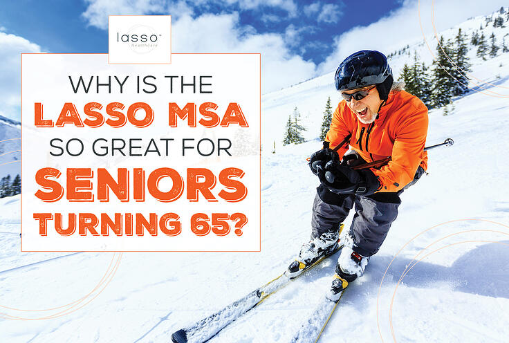 NH-Why-Is-the-Lasso-MSA-So-Great-for-Seniors-Turning-65