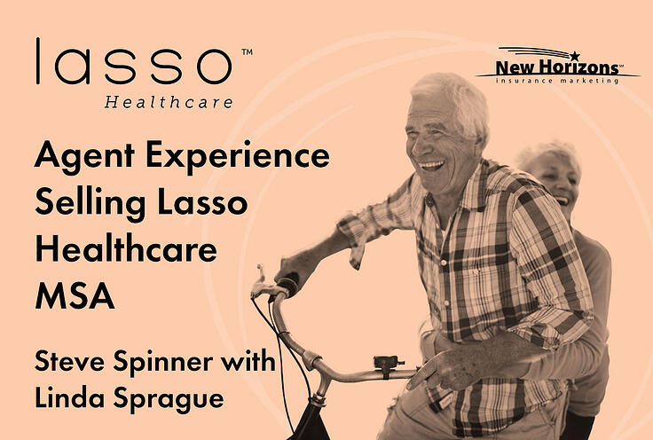 NH-agent-experience-selling-lasso-healthcare-msa-interview-with-linda-sprague