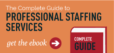 The Complete Guide to Professional Staffing Services eBook
