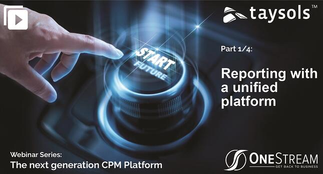 OneStream Webinar series: REPORTING WITH A UNIFIED PLATFORM