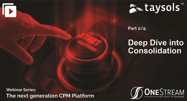 OneStream Webinar series: Deep Dive into Consolidation