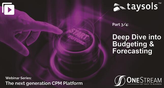 OneStream Webinar series: Deep Dive into Budgeting & Forecasting