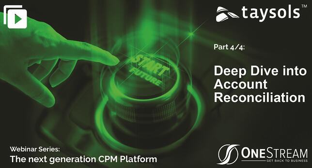 OneStream Webinar series: Deep Dive into Account Reconciliation