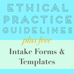 Establishing an Ethical Therapy Practice: Intake Form Templates