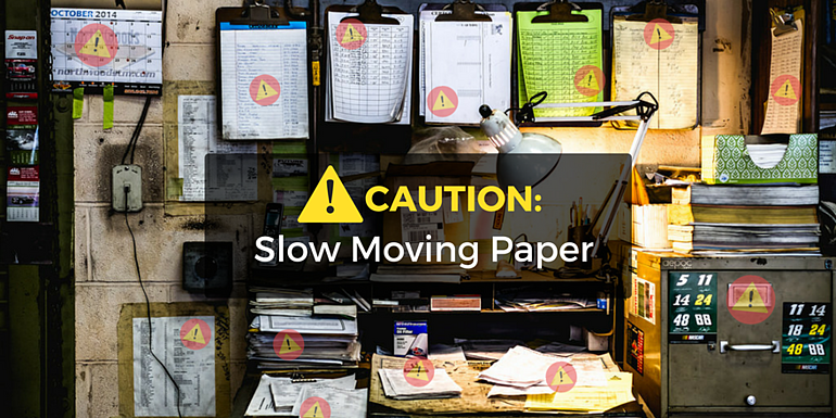Paperwork slows down productivity