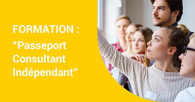 Mardi 25 février 2020 FORMATION «Passeport Consultant Indépendant » – PARIS