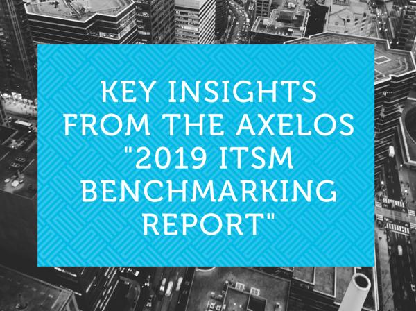 AXELOS ITSM Benchmarking Report2019