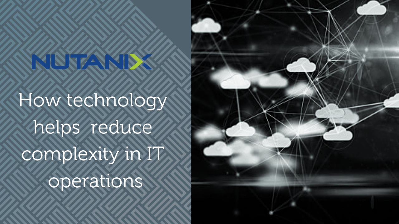 Bringing the simplicity of the cloud to enterprise data centres – the SureSkills and Nutanix way
