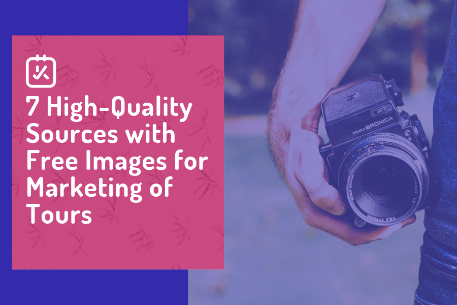 7 High-Quality Sources with Free Images for Marketing of Tours