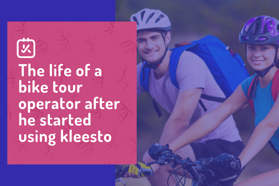The life of a bike tour operator after he started using kleesto
