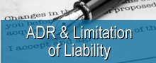 ADR and limitation of liability provisions engagement letter