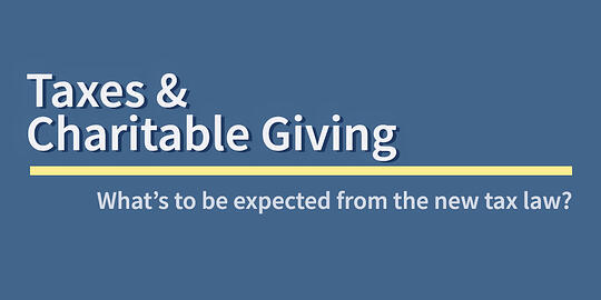 The New Tax Law and Charitable Giving
