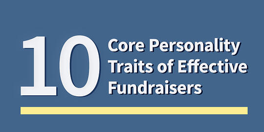 10 Core Personality Traits of Effective Fundraisers