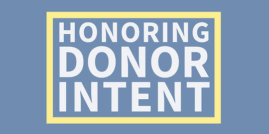 Honoring Donor Intent