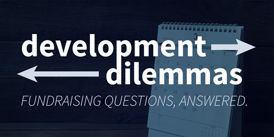 Development Dilemma: Stewarding Donors