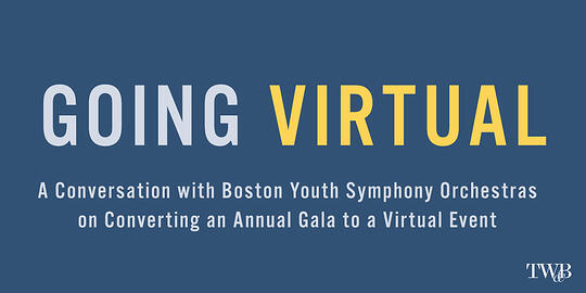Converting an Annual Gala to a Virtual Event