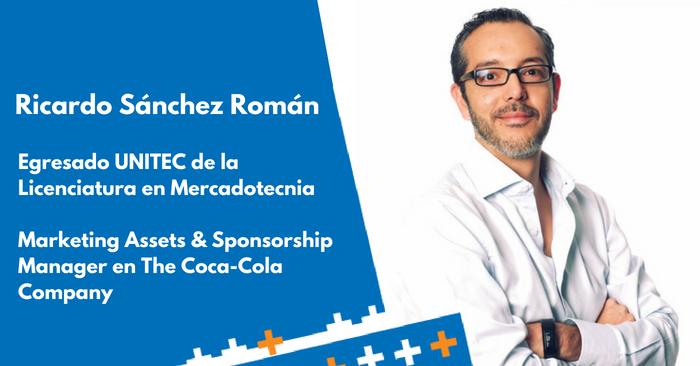 Egresados UNITEC: Ricardo Sánchez, Marketing Assets & SponsorshipManager en Coca Cola - Featured Image