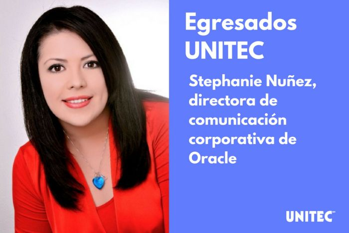 Egresados UNITEC: Stephanie Nuñez, directora de comunicación corporativa en Oracle México - Featured Image