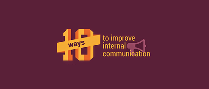 10 Ways Improving Internal Communication Can Strengthen Your Team