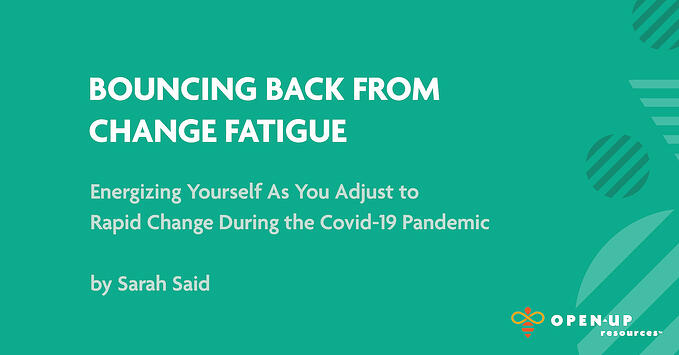 bouncing-back-from-change-fatigue-covid-19