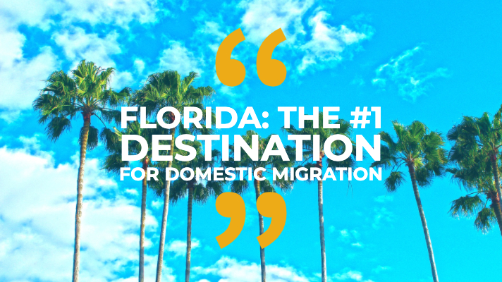 Florida: the #1 destination for domestic migration