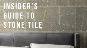 Insider's Guide to Stone Tile