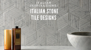 Italian Inspirations: Italian Stone Tile Designs