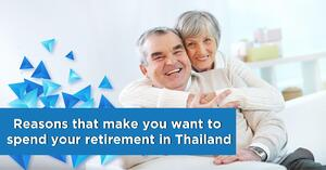Reasons that make you want to spend your retirement in Thailand 001