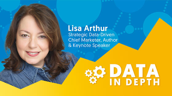 Data In Depth guest Lisa Arthur discusses creating a data-driven marketing strategy for manufacturing.