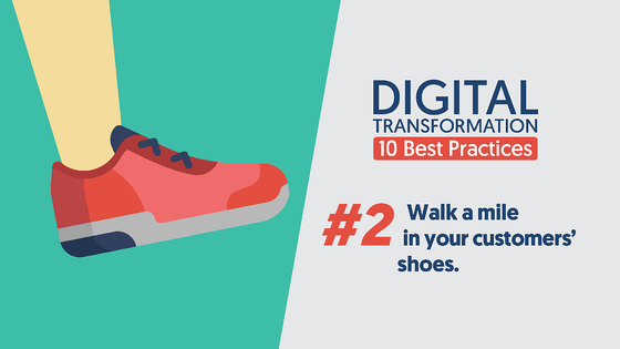 DigitalTransformation-10BestPractices-Walk-a-Mile-in-Your-Customers-Shoes