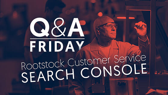 QA-Rootstock-CustomerService-SearchConsole-for-Matouk