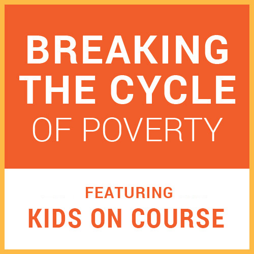 Blog_03-2019_Kids-on-Course-Breaking-the-Cycle-of-Poverty