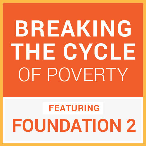 Blog_05-2019_Foundation-2_Breaking-the-Cycle-of-Poverty