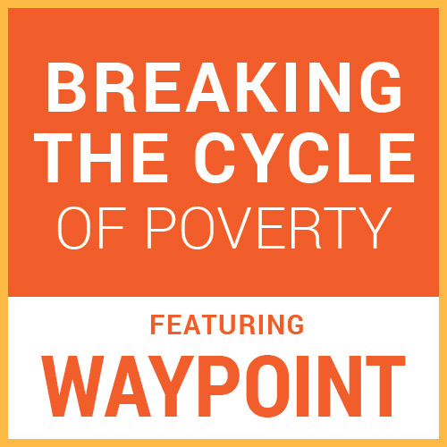 Blog_10-2019_Waypoint_Breaking-the-Cycle-of-Poverty