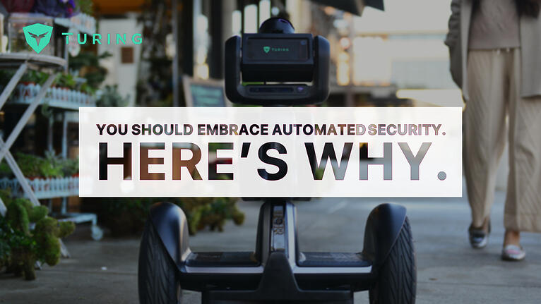 Turing Blog_ You Should Embrace Automated Security. Here's Why.