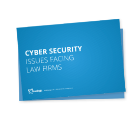 Cyber Security Issues Facing Law Firms
