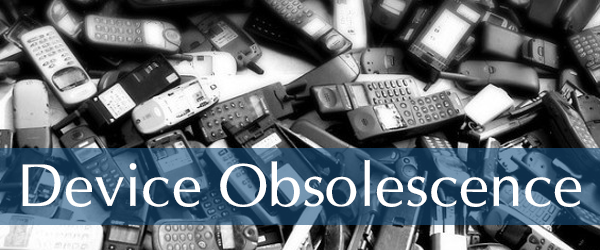 Device Obsolescence