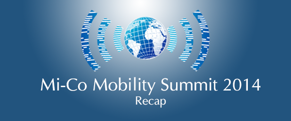 Mi-Corporation Mobility Summit 2014 Recap
