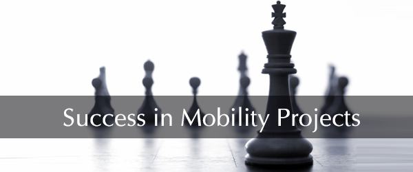 Success in Mobility Projects: It's more than just good technology