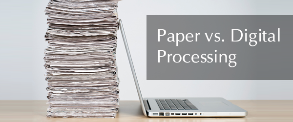 Paper Processing vs. Digital Processing: The Real Value [INFOGRAPHIC]