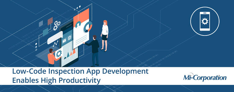 Low-Code Inspection App Development Enables High Productivity