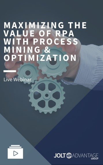 Webinar Cover - MAXIMIZING THE VALUE OF RPA WITH PROCESS MINING & OPTIMIZATION