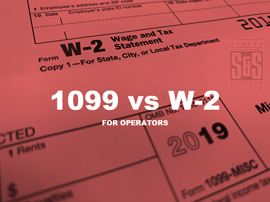 Hiring Oilfield Consultants:1099 VS W-2?
